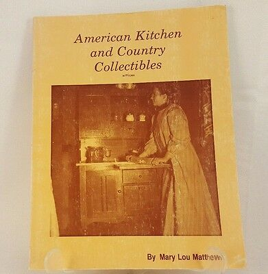 American Kitchen & Country Collectibles Identification & Price Guide 1984