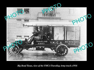 OLD LARGE HISTORIC PHOTO OF BIG BEND TEXAS, THE YMCA TRAVELING ARMY TRUCK c1916