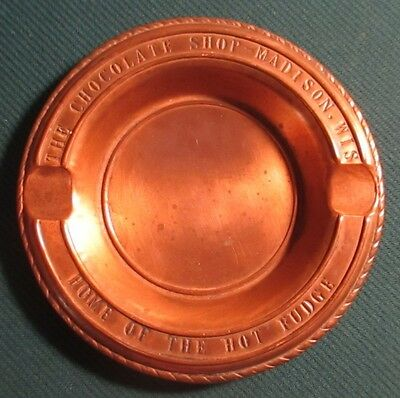 Vintage Chocolate Shop Madison WI Home of Hot Fudge Brass Ash Tray