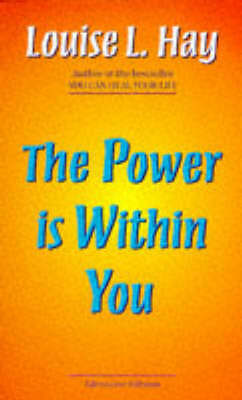 The Power Is Within You by Louise L Hay (Paperback)