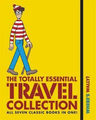 Where's Wally?: the totally essential travel collection by Martin Handford