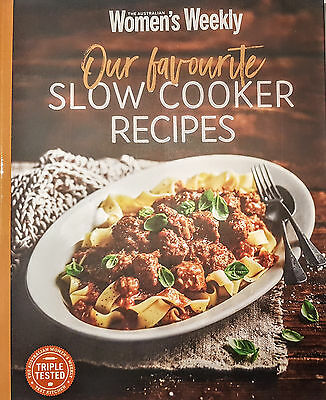 The Australian Women's Weekly OUR FAVOURITE SLOW COOKER RECIPES Cookbook Womens