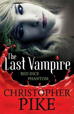 The last vampire: Red dice: Phantom by Christopher Pike (Paperback)