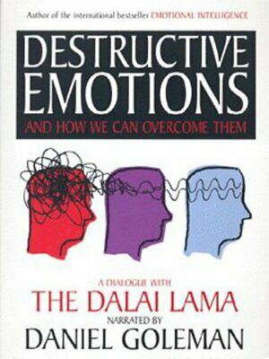 Destructive emotions and how we can overcome them: a dialogue with the Dalai