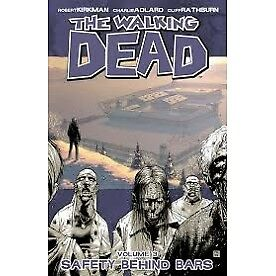The Walking Dead Volume 3 - Safety Behind Bars - Brand New!