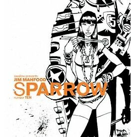 Sparrow Volume 10: Jim Mahfood - Brand New!