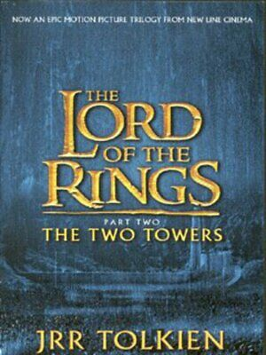 The lord of the rings: The two towers by J. R. R Tolkien (Paperback)