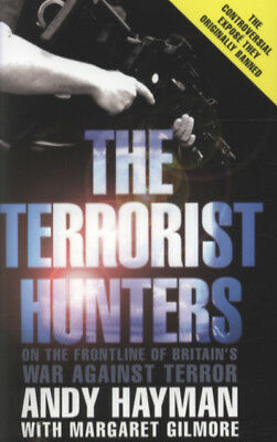 The terrorist hunters by Andy Hayman (Paperback)