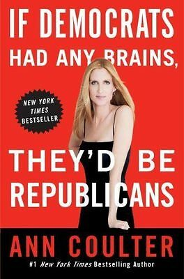 If Democrats Had Any Brains, They'd Be Republicans-ExLibrary