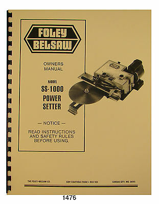 Foley Belsaw SS-1000 Power Setter Owners & Parts Manual #1476