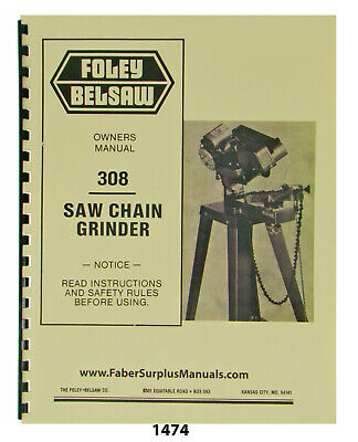 Foley Belsaw 308 Saw Chain Grinder Operator, Service, & Parts Manual #1474