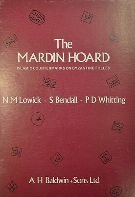 LAC NM Lowick, S Bendall and PD Whitting - The Mardin Hoard, islamic countermark
