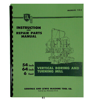 Giddings & Lewis Inst. & Repair Parts Manual Vertical Boring & Turning Mill #81