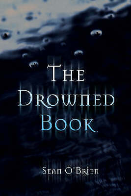 The Drowned Book by Sean O'Brien (Paperback) New Book