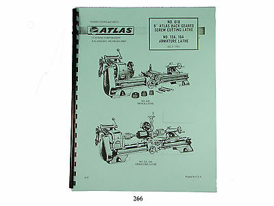 Atlas Lathe 618 & No. 12A, 16A Armature Lathe Instruction & Parts Manual   *266