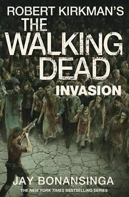 The Walking Dead: Invasion by Robert Kirkman, Jay Bonansinga, Book, New