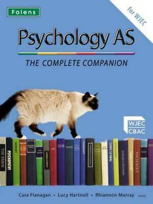 Psychology AS: the complete companion : for WJEC by Cara Flanagan (Undefined)
