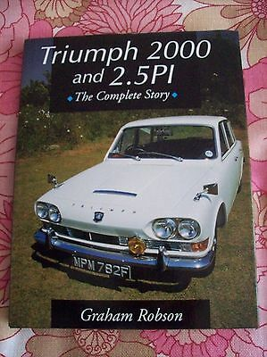 """Triumph 2000 and 2.5 PI """"The Complete Story"""" by Graham Robson. 1995 1st Edition"""
