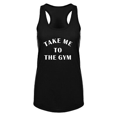Womens Take Me To The Gym Fitness Workout Racerback Tank Tops