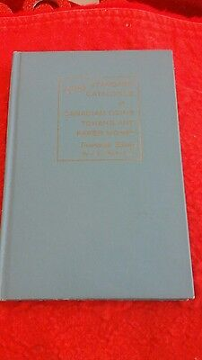 Standard Catalogue of Canadian Coins, Tokens and Paper Money by J E Charlton