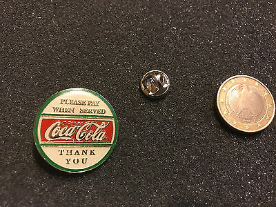 Coca Cola Pin Badge Please Pay When Served CocaCola Thank You