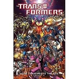 Transformers: More Than Meets The Eye Volume 5 - Brand New!