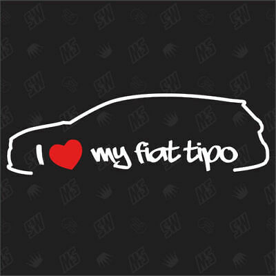 I love my Fiat Tipo Estate Type 356 - Tuning Sticker from Bj. 15 Car Aegea
