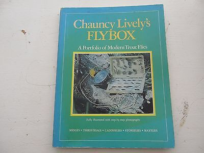Chauncy Lively's Flybox,  A Portfolio of Modern Trout Flies (Fly Tying)