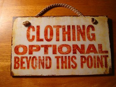 CLOTHING OPTIONAL BEYOND THIS POINT Nude Beach or Nudist Colony Decor Sign NEW