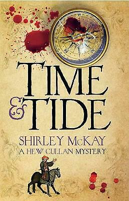 Time & Tide: A Hew Cullan Mystery by Shirley McKay (Paperback) New Book