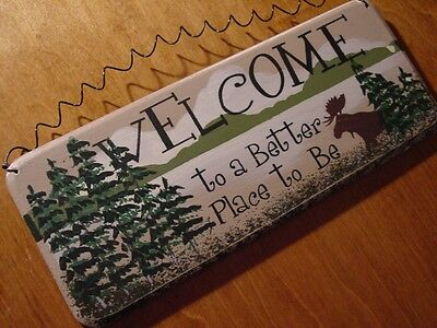 BETTER PLACE TO BE Moose Mountain Lake Pine Forest Wood Cabin Welcome Sign Decor