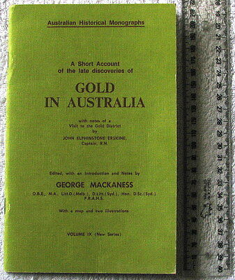 LATE [1851] DISCOVERIES GOLD  IN AUSTRALIA+VISIT GOLD DISTRICT [MACKANESS Vol IX