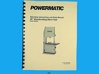 "Powermatic Model WBS36  36"" Woodcutting Band Saw Instruction & Parts Manual *297"