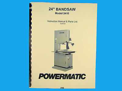 "Powermatic Model 2415  24"" Woodcutting Band Saw Instruction & Parts Manual *299"