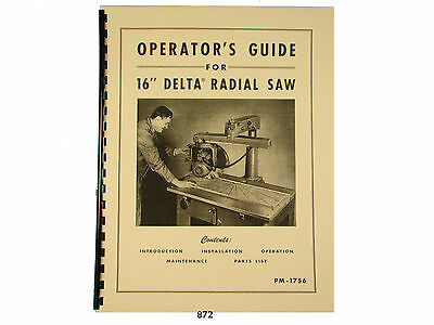"Delta 16"" Radial Arm Saw Operators, Maintenance, & Parts Manual *872"