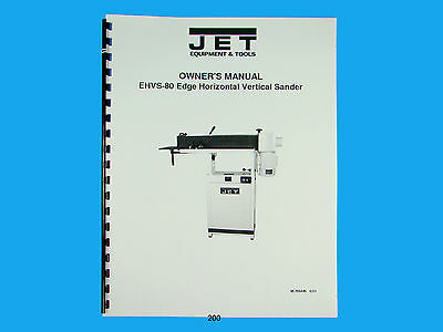 Jet  EHVS-80 Edge Horiz/Vertical Sander Owners  Manual *200