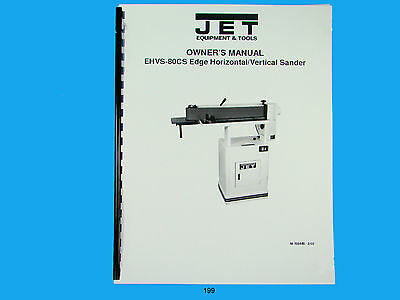 Jet  EHVS-80CS Edge Horiz/Vertical Sander Owners  Manual *199