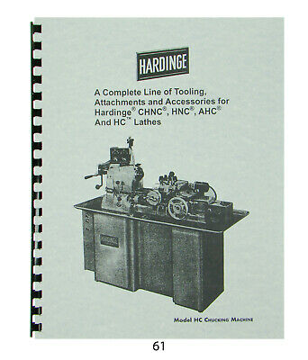 Hardinge Tooling & Attachments for Models CHNC, HNC, AHC, & HC Lathes Catalog*61