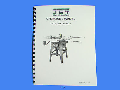 Jet   JWTS-10JF Table Saw Operator  Instruction & Parts  Manual *174