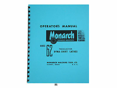 Monarch Lathe Operators Manual for Series 62 Preselector Dyna Shift Lathes  *86