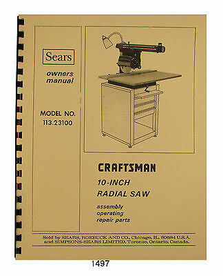 Sears Craftsman 113.23100 10 Inch Radial Arm Saw Op & Parts Manual #1497