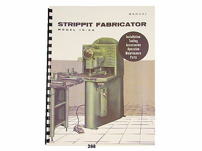 Strippit Fabricator Model 10-AA Operation, Maintenance, & Parts List Manual *388