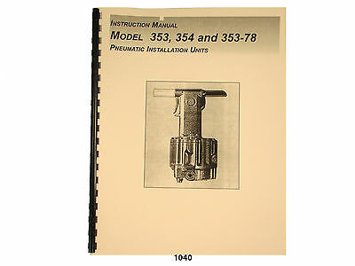 Huck Pullers 353, 354, & 353-78 Instruction, Maintenance, & Parts  Manual * 1040