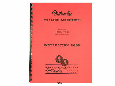 Milwaukee Model 5H Milling Machine    Instruction Manual  *359