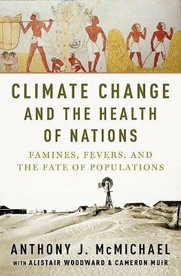 Climate Change and the Health of Nations Copertina rigida
