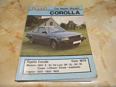 Toyota Corolla Autodata Manual - From 1972, 1200 E 30 De Luxe SR GL DX XE Coupe