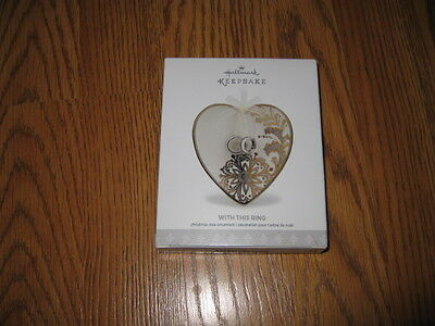 Hallmark  Ornament With This Ring 2017 New in Box