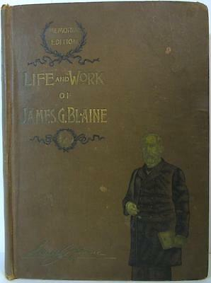 Antique 1893 Memorial Edition Life And Work Of James G. Blaine Book-H.s. Smith