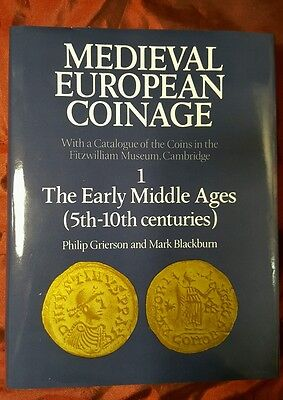Medieval European Coinage 1. The Early Middle Ages Grierson, P. & Blackburn, M.