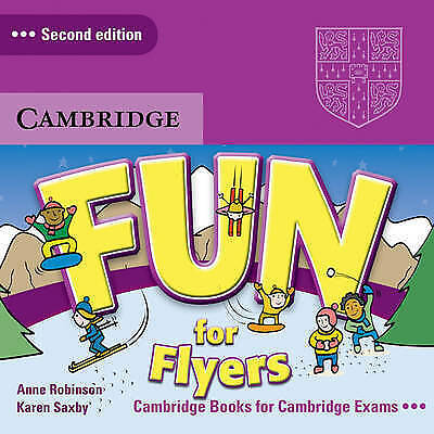 Fun for Flyers Audio CDs (2) by Saxby, Karen, Robinson, Anne